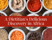 A Dietitian's Delicious Discovery in Africa | Bonnie Taub-Dix